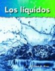 A Closer Look: Lo basico de la materia (Basics of Matter): Los liquidos (Liquids)