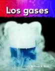 A Closer Look: Lo basico de la materia (Basics of Matter): Los gases (Gases) (PDF+)