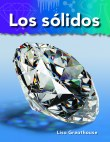 A Closer Look: Lo basico de la materia (Basics of Matter): Los solidos (Solids)