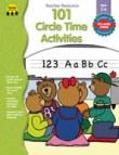 101 Circle Time Activities, PK-K