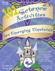 101 Science Activities for Emerging Einsteins