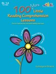 100 More Little Reading Comprehension Lessons