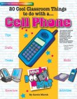 20 Cool Classroom Things to do with a CELL PHONE
