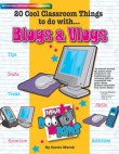 20 Cool Classroom Things to do with BLOGS AND VLOGS