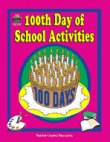 100th Day of School Activities (PDF+)