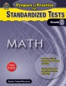 Prepare and Practice for Standardized Tests: Math: Grade 8 (PDF+)